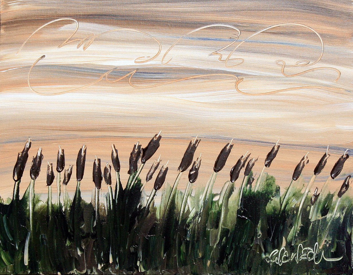 "CATTAILS AT SUNSET<br /> 22"" x 28""<br /> Acrylic on Canvas<br /> $1,850.00 Unframed<br /> Artist Signature Lower Right"