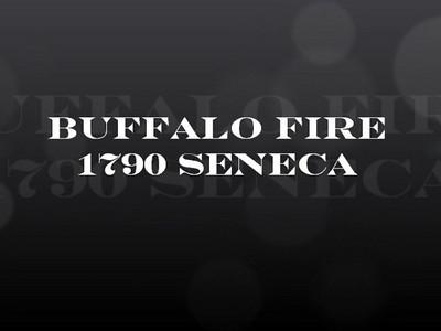 Buffalo Fire @ 1790 Seneca Street