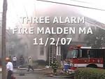 3RD ALARM MALDEN MA 11/2/07