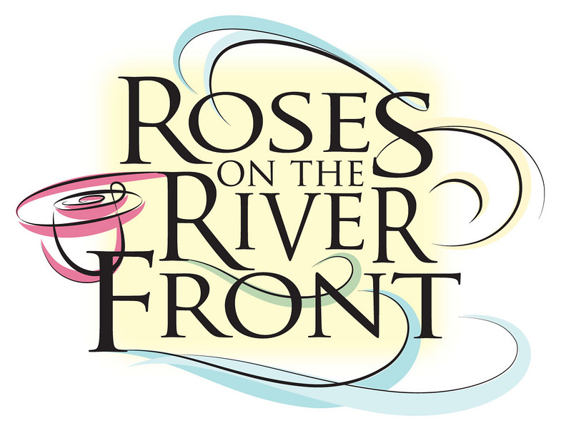 Roses on the River Front