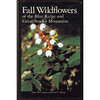 "I highly recommend this book on Fall Wildflower appreciation and identification. It is well written and illustrated and inexpensive. It is by Oscar Gupton and Fred Swoope.  I have gained much from their work and genuinely appreciate Autumn's blooms thanks to their dedication.<br /> Here is a link to help locate the book for purchase:<br /> <a href=""http://tinyurl.com/3kdero"">http://tinyurl.com/3kdero</a>"