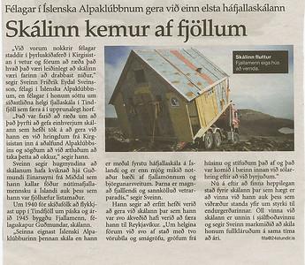 Viðtal við Sissa í 24 stundum um flutninginn og fyrirhugaðar viðgerðir á efsta skála í Tindfjöllum.