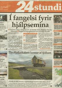 Forsíðumynd af flutningi skálans í 24 stundum og svo vísað í viðtal við Sissa inni í blaðinu.