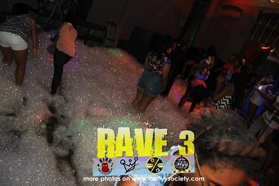 RAVE 3 BACK TO SCHOOL FOAM RAVE @ 1310