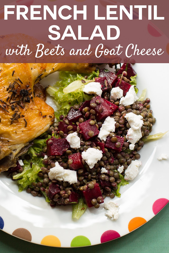 Plate with chicken and a lentil salad with text overlay reading French Lentil Salad with Beets and goat Cheese