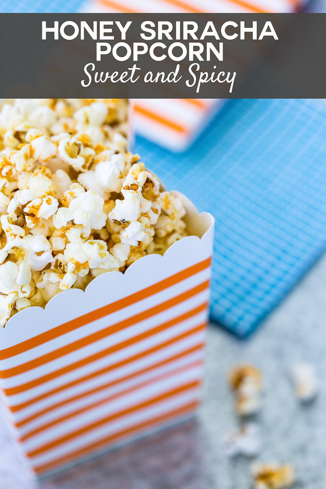 Container of popcorn with text overlay reading Honey Sriracha Popcorn