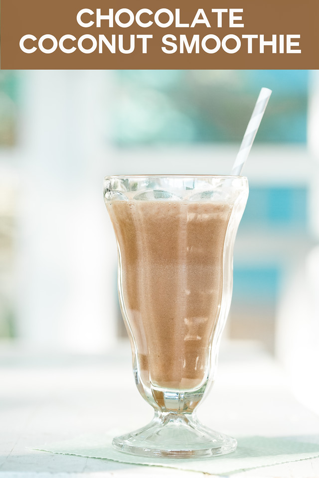 Chocolate smoothie in a tall glass with a straw and text overlay reading Chocolate Coconut Smoothie