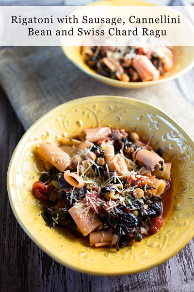 Rigatoni with Sausage, Cannellini Bean, and Swiss Chard Ragu