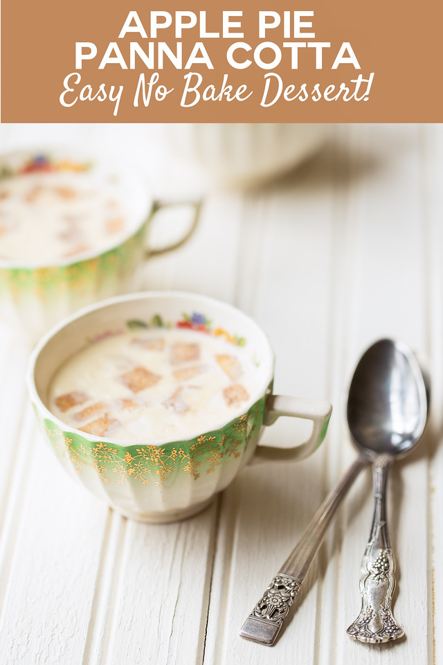 Tea cup with an apple panna cotta and vintage spoons with text overlay reading Apple Pie Panna Cotta