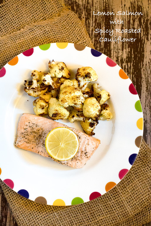 Lemon Salmon with Spicy Roasted Cauliflower