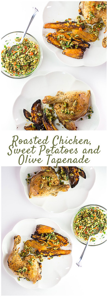 Roasted Chicken, Sweet Potatoes and Green Olive Tapenade