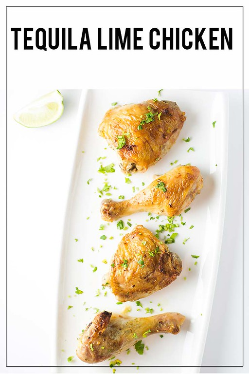 Tequila Lime Chicken - text over a photo of chicken