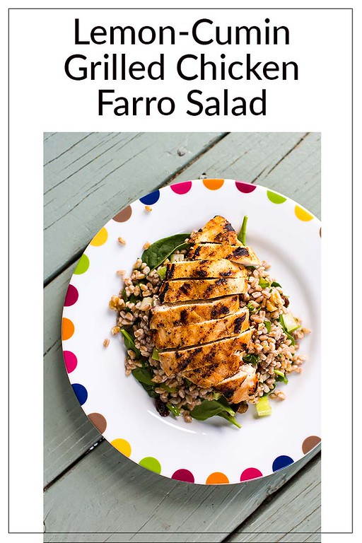 Lemon-Cumin Grilled Chicken Farro Salad text above a plate of salad
