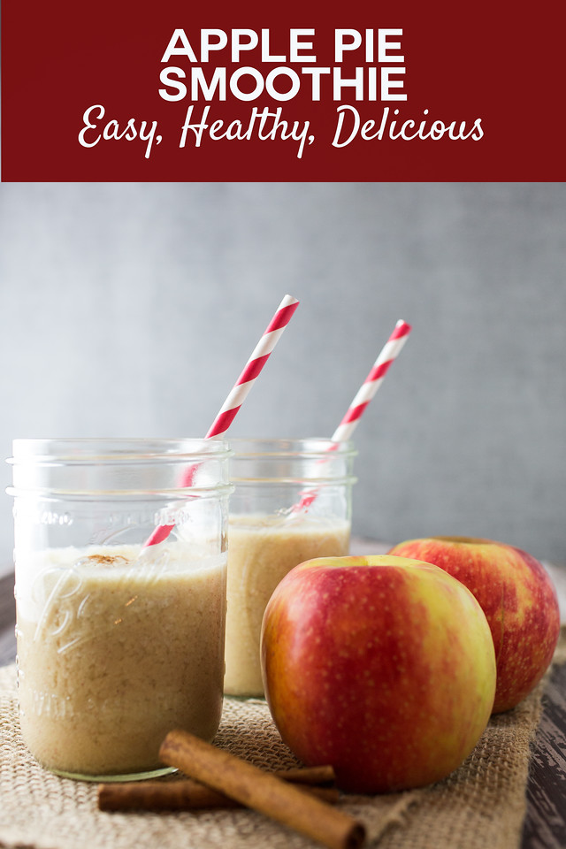 two smoothies with apples and cinnamon and text overlay reading Apple Pie Smoothie