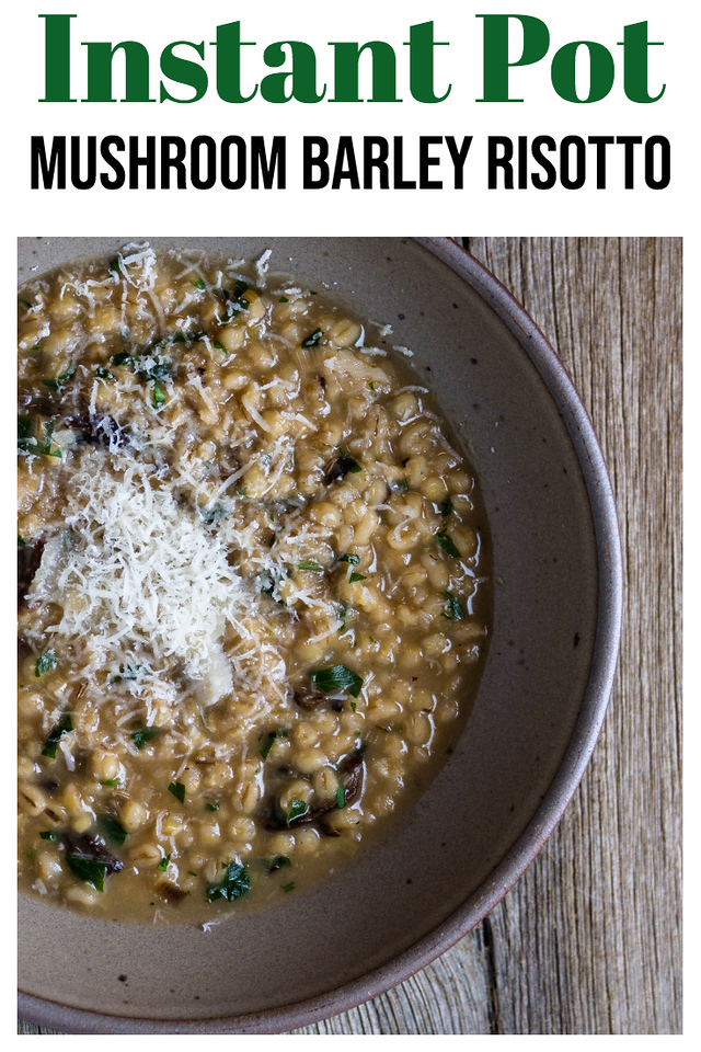 Brown bowl on a wooden background with barley risotto topped with shredded cheese and text overlay reading Instant Pot Mushroom Barley Risotto