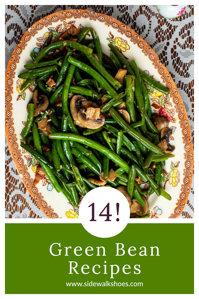 Green beans on a platter with text reading 14 Green Bean Recipes.