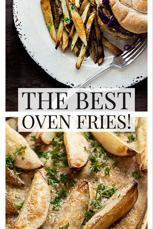 Two photos of fries with text reading the best oven fries.