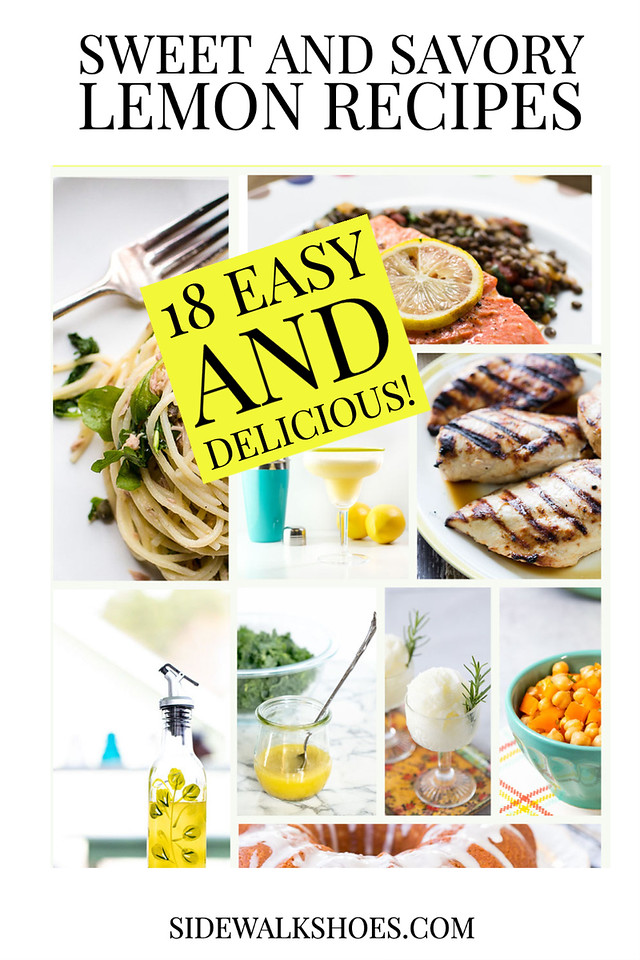 Photo collage of recipes with text reading Sweet and Savory Lemon Recipes.