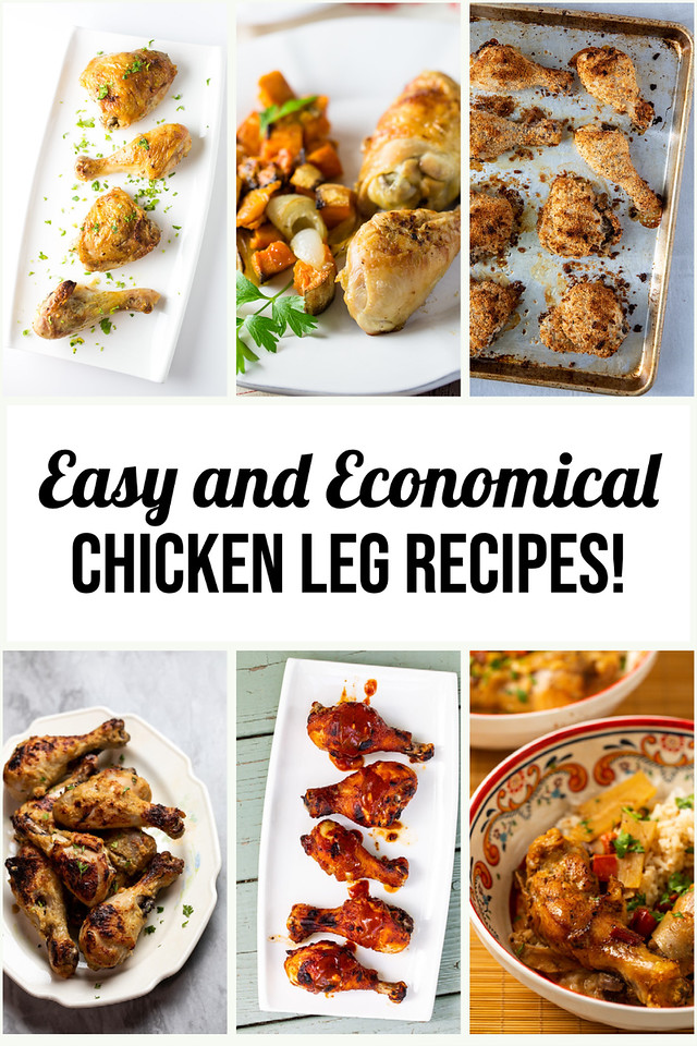 Photo collage with text reading Easy and Economical Chicken Leg Recipes.