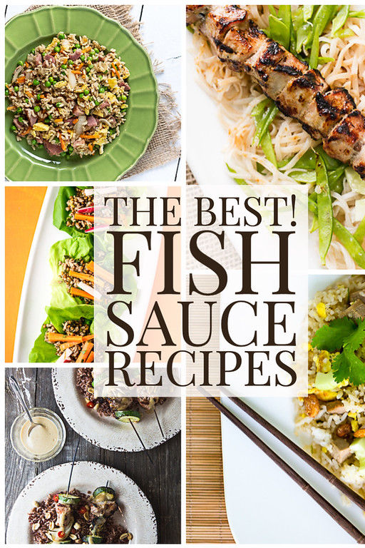 Photo collage showing photos of food with text overlay reading The Best Fish Sauce Recipes.