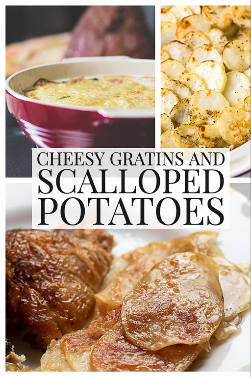 Photo collage showing three potato photos and text reading cheesy gratins and scalloped potatoes.