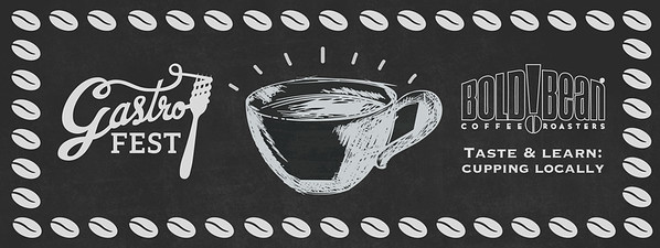 GastroFest_Taste and Learn Cuppings_banner
