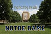 University of Notre Dame located in South Bend, Indiana and home of the Fighting Irish (The stadium was all locked up)