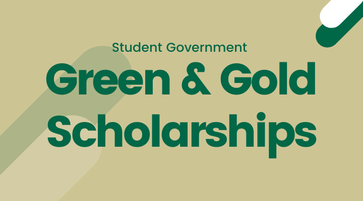 Student Government Green & Gold Scholarships