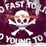 Too Fast to Live, Too Young to Die - Vivienne Westwood