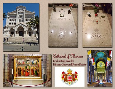 Cathedral of Monaco - Final resting place for Princess Grace and Prince Rainier