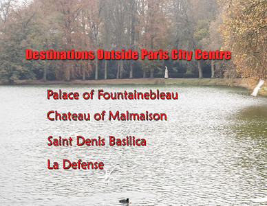 Destinations Outside Paris City Centre