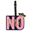 ''No Prince Needed'' Luggage Tag