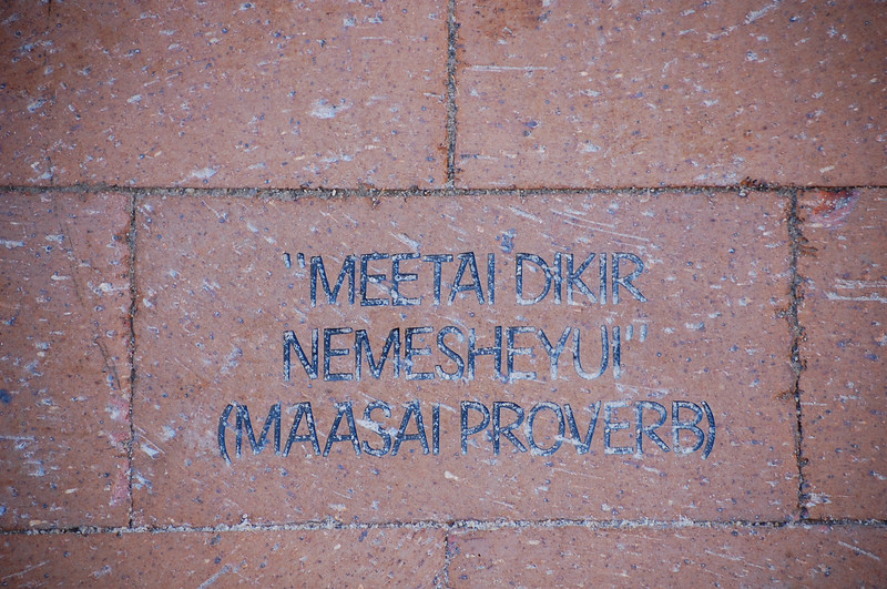 """MEETAI DIKIR<br /> NEMESHEYUI""<br /> (MAASAI PROVERB)"