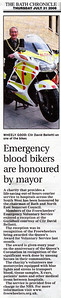 Emergency blood bikers are honoured - Chairman of Bath & North East Somerset Council gives Freewheelers the Chairman's Award for Community Service Bath Chronicle 31st July 2008