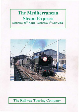 Welcome to the Mediterranean Steam Express!  This ambitious tour featured nearly 2000km of main line steam haulage, and has never been repeated.