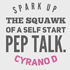 #Spark up the squawk <br /> of a self #start #pep talk. <br /> #CyranoD #instagood #instagram #quotes #instadaily #writers #writersofinstagram #instagramers #writing #poetry #poetsofinstagram #quotes #quote #rhymeo #inspiration #motivation
