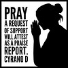 #Pray that a request of support <br /> will attest as a #praise report. <br /> #CyranoD #inspiration #instadaily #poetry #poetsofinstagram #writersofinstagram #writing #instagood #prayer #God #rhymeo #silhouette #instagram #devotion