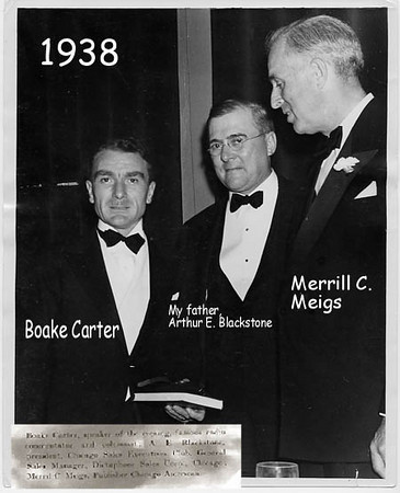 Arthur E. Blackstone with Boak Carter and Merrill Meigs