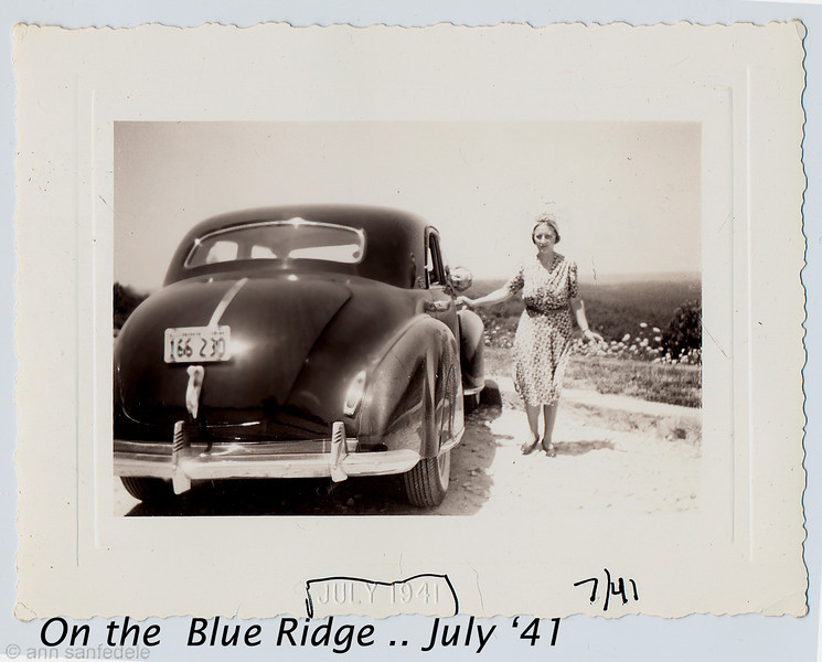 My mother and me on the Blue Ridge - July 1941 with the Studabaker (I'm peaking out of the car window)