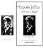 "Cover or inside title page, book about Captain Leander Augustus Jeffrey<br />  ""Captain Jeffrey - 60 Years a Skipper"". Shipwrecked on first job, Bay Shore yachtsman came back for more : cruising down Amazon, viewing ""midnight sun,"" ... are just some of his romantic experiences Unknown Binding – 1930 by Clinton E Metz (Author). Reprinted from the Bay Shore Journal, seven issues, Jan. and Feb., 1930 --(t.p. verso). <br /> <br /> I (Debbie, owner of this website) have a PDF photo copy of this book and can't find an original copy. Email me if you'd like a PDF copy."