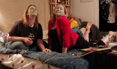 Danielle and Hilary, being girly and rocking the whole face mask thing.