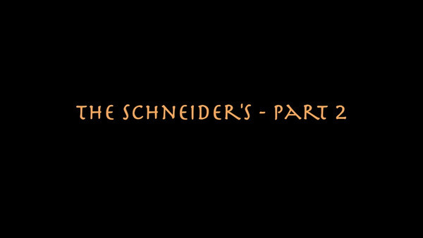 Video:  The Schneider Family - Part 2