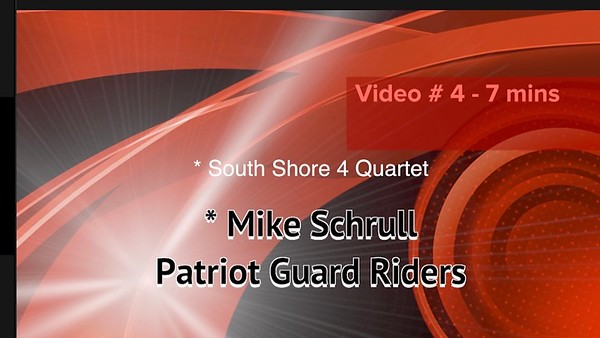 Video; 7 mins ~~ South Shore 4 Quartet &  Patriot Guard Riders, POW/MIA Recognition Day., Fri., Sept. 21, 2018
