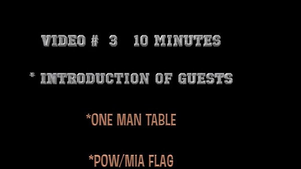 Video:  # 3 - 10 mins ~~ Introduction of Guests -- One Man Table, POW/MIA Flag~~MIA/POW Recognition Day, Fri., Sept. 21, 2018