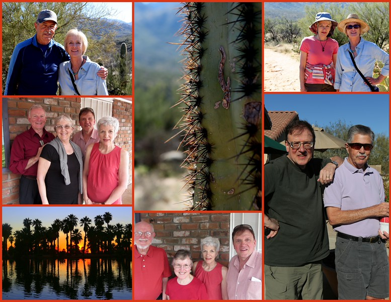 Arizona Friends & Family Reunion 2015 (Clockwise from Upper Left: Jim & Chris Roberts, Oro Valley, AZ, Sarah and Chris, Kent and Jim; Lower Center: Don & Joyce Jordan with Kent & Sarah and Don & Karen Shankster with Kent & Sarah.