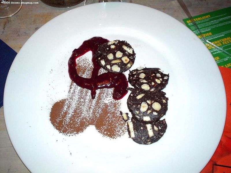 """Dessert! Chocolate """"sausage""""! Recommended!"""