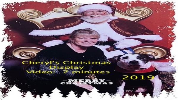 Video:  7 mins -- Cheryl (Engelman) Bridges 2019 Christmas Yard Display