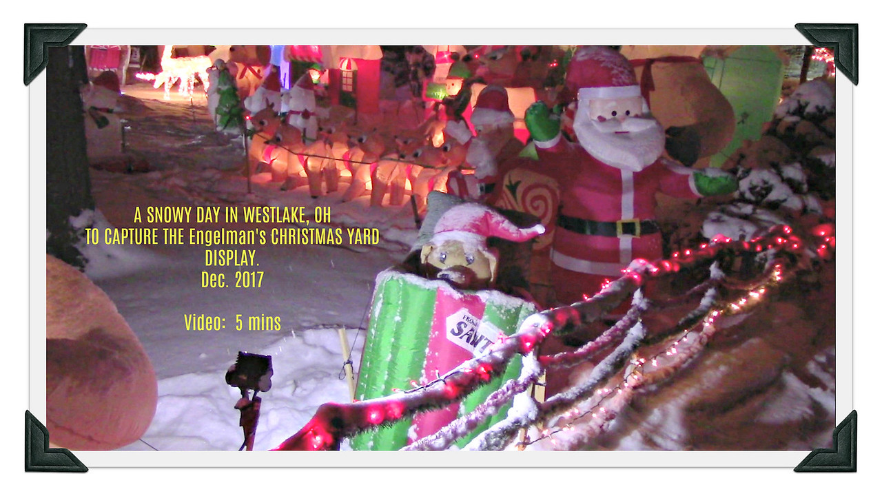 Video:  5 mins ~~ Engelman Yard Display - A snowy night in December 2017.  Click on image above and then on triangle and video will play.