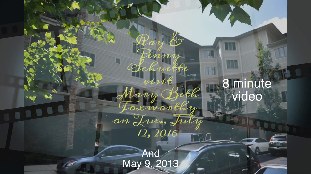 VIDEO: 8 minutes--Mary Beth Foxworthy, Tue., July 12, 2016 & May 9, 2013--Click on above image and then on triangle and video will play.  Have combined the July 12, 2016 visit  with the May 9, 2013 visit.
