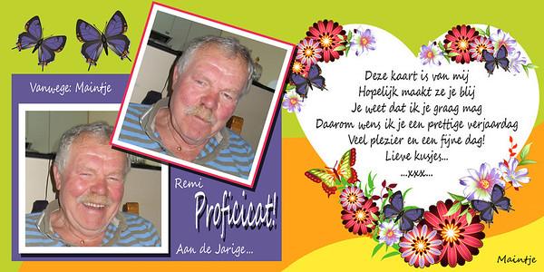 30 juni is hij jarig... Mijn bezoek op 14 juli 2012...